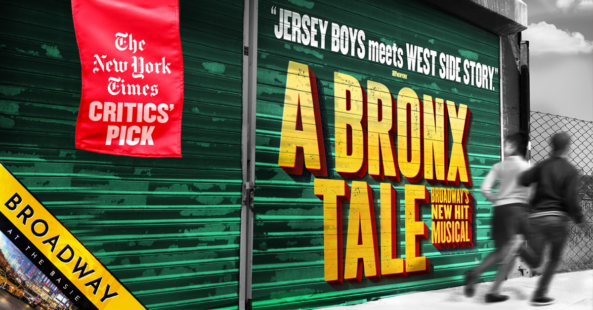 Broadway at the Basie: A Bronx Tale Broadways, New Hit Musical